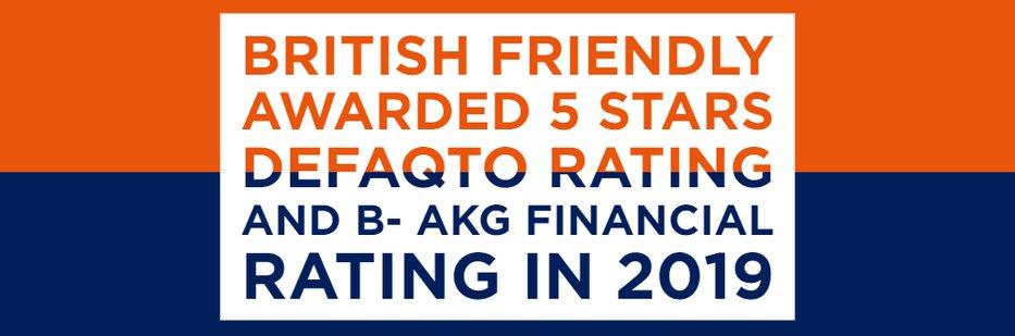 British Friendly awarded 5 Stars Defaqto Rating and B- AKG Financial Rating in 2019