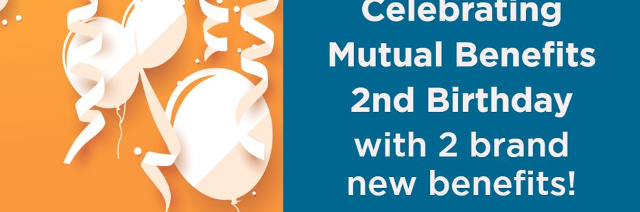 Two new benefits added to Mutual Benefits